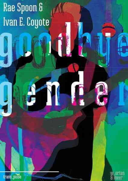 Goodbye Gender Book Cover