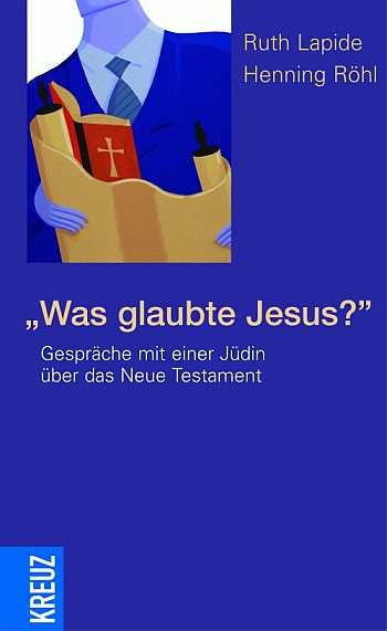 Was glaubte Jesus? Book Cover