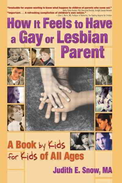 How It Feels to Have a Gay or Lesbian Parent Book Cover