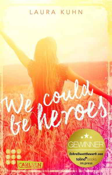 We could be heroes Book Cover